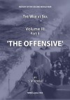 The War at Sea Volume III Part II The Offensive by Stephen Wentworth Roskill from  in  category