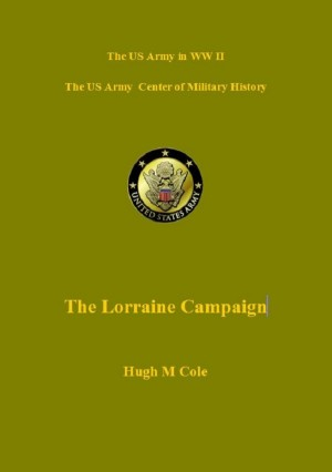 The Lorraine Campaign by Hugh Cole from Vearsa in History category
