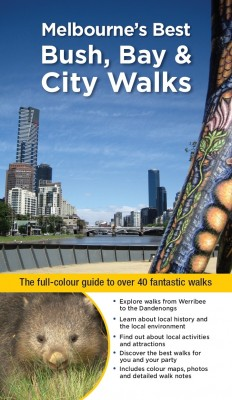 Melbourne's Best Bush, Bay & City Walks by Julie  Mundy from Vearsa in Sports & Hobbies category