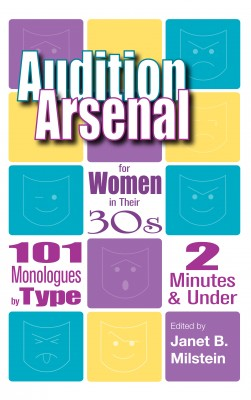 Audition Arsenal for Women in their 30's by Janet B. Milstein from Vearsa in General Novel category