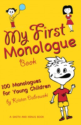 My First Monologue Book by Kristen Dabrowski from Vearsa in Akademik Am category