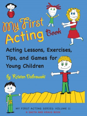 My First Acting Book by Kristen Dabrowski from Vearsa in General Academics category