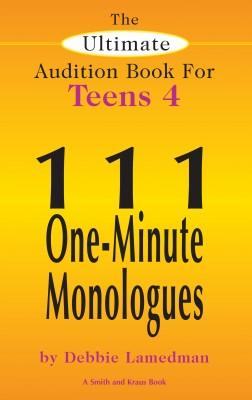 The Ultimate Audition Book for Teens Volume 4 by Debbie Lamedman from Vearsa in General Novel category