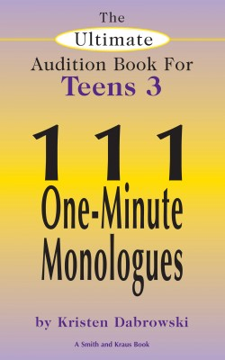 The Ultimate Audition Book for Teens Volume 3 by Kristen Dabrowski from Vearsa in General Novel category