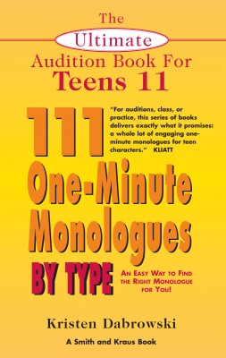 The Ultimate Audition Book for Teens Volume 11 by Kristen Dabrowski from Vearsa in General Novel category