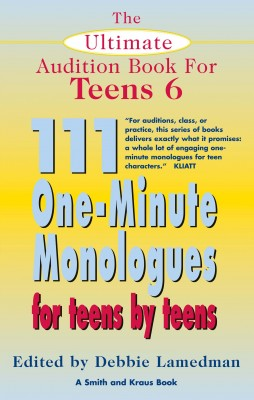 The Ultimate Audition Book for Teens Volume 6 by Debbie Lamedman from Vearsa in General Novel category