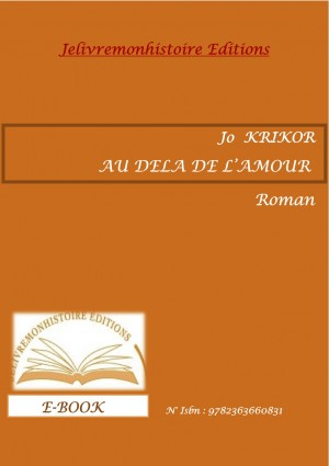 Au delà de l'amour by Jo Krikor from Vearsa in General Novel category