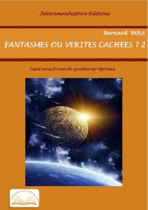 Fantasmes ou vérités cachés by Bernard Beka from Vearsa in Finance & Investments category