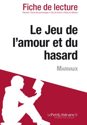 Le Jeu de l'amour et du hasard de Marivaux (Fiche de lecture) by Claire Cornillon from Vearsa in General Novel category