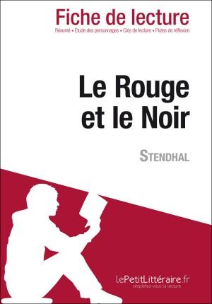Le Rouge et le Noir de Stendhal (Fiche de lecture) by Vincent Jooris from Vearsa in General Novel category