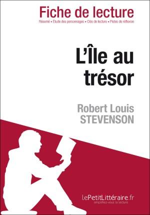 L'Île au trésor de Robert Louis Stevenson (Fiche de lecture) by Isabelle Consiglio from Vearsa in General Novel category