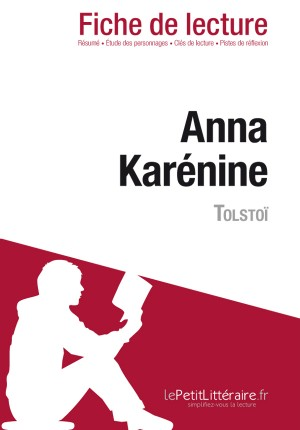 Anna Karénine de Tolstoï (Fiche de lecture) by Flore Beaugendre from Vearsa in General Novel category