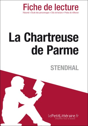 La Chartreuse de Parme de Stendhal (Fiche de lecture) by Cécile Perrel from Vearsa in General Novel category
