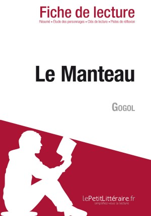 Le Manteau de Gogol (Fiche de lecture) by Lise Ageorges from Vearsa in General Novel category