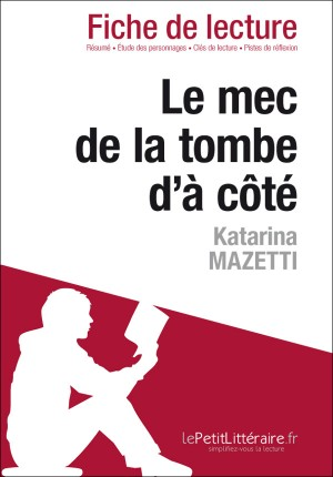 Le mec de la tombe d'à côté de Katarina Mazetti (Fiche de lecture) by Cécile Perrel from Vearsa in General Novel category