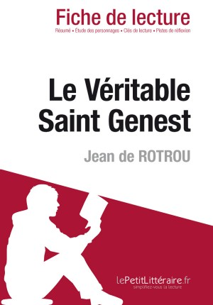 Le Véritable Saint Genest de Jean de Rotrou (Fiche de lecture) by Julie Raison from Vearsa in General Novel category