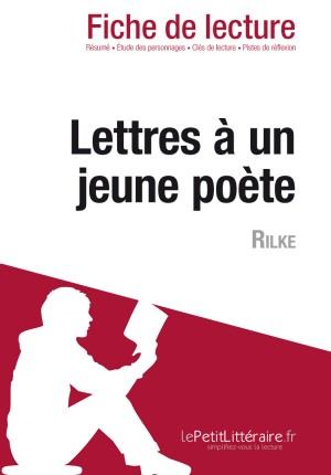 Lettres à un jeune poète de Rilke (Fiche de lecture) by Vincent Guillaume from Vearsa in General Novel category