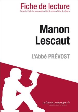 Manon Lescaut de l'Abbé Prévost (Fiche de lecture) by Noémi Pineau from Vearsa in General Novel category