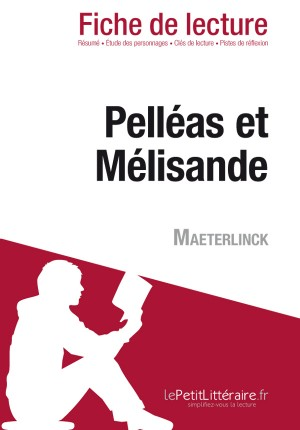 Pelléas et Mélisande de Maeterlinck (Fiche de lecture) by Gwendoline Dopchie from Vearsa in General Novel category