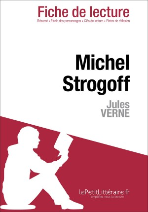 Michel Strogoff de Jules Verne (Fiche de lecture) by Cécile Perrel from Vearsa in General Novel category