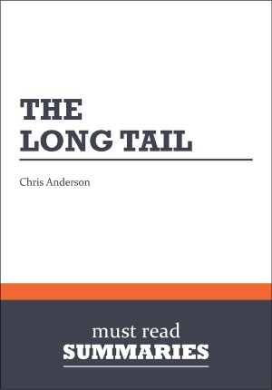 Summary: The Long Tail  Chris Anderson by Must Read Summaries from Vearsa in Finance & Investments category
