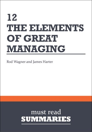 Summary: 12  Rodd Wagner and James Harter by Must Read Summaries from Vearsa in Finance & Investments category
