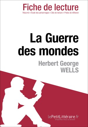 La Guerre des mondes d'Herbert George Wells (Fiche de lecture) by Flore Beaugendre from Vearsa in General Novel category