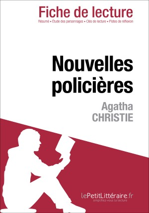 Nouvelles policières d'Agatha Christie (Fiche de lecture) by Dominique Coutant from Vearsa in General Novel category