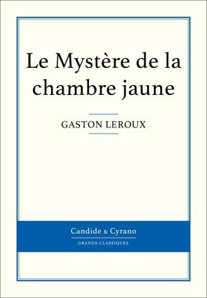 Le Mystère de la chambre jaune by Gaston Leroux from Vearsa in General Novel category