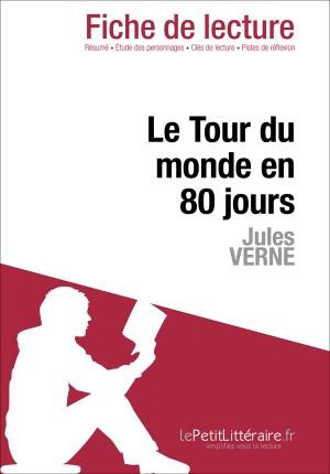 Le Tour du monde en 80 jours de Jules Verne (Fiche de lecture) by Dominique Coutant from Vearsa in General Novel category