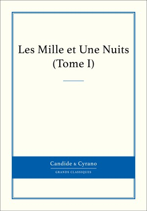 Les Mille et Une Nuits, Tome I by auteur Anonyme from Vearsa in General Novel category