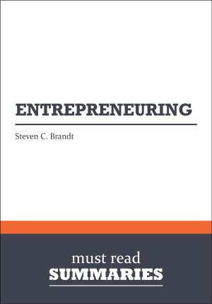 Summary: Entrepreneuring - Steven C. Brandt by Must Read Summaries from Vearsa in Finance & Investments category