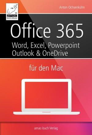 Office 365 für den Mac by Anton Ochsenkühn from Vearsa in General Novel category