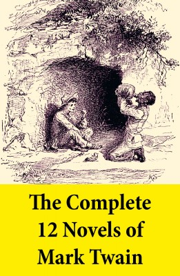 The Complete 12 Novels of Mark Twain by Mark Twain from Vearsa in General Novel category