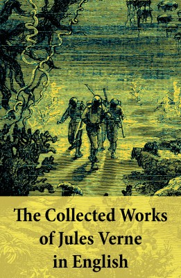 The Collected Works of Jules Verne in English by Jules Verne from Vearsa in General Novel category