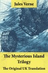 The Mysterious Island Trilogy - The Original UK Translation by Jules Verne from  in  category