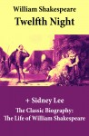 Twelfth Night (The Unabridged Play) + The Classic Biography: The Life of William Shakespeare by Sidney  Lee from  in  category