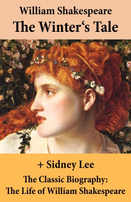 The Winter's Tale (The Unabridged Play) + The Classic Biography: The Life of William Shakespeare by Sidney  Lee from Vearsa in General Novel category