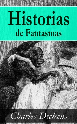 Historias de Fantasmas by Charles Dickens from Vearsa in General Novel category