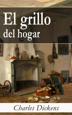 El grillo del hogar by Charles Dickens from Vearsa in General Novel category