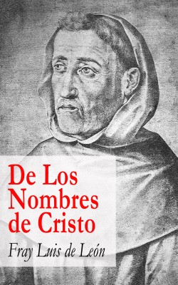 De Los Nombres de Cristo by Fray   Luis de León from Vearsa in Religion category