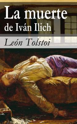 La muerte de Iván Ilich by León Tolstoi from Vearsa in General Novel category