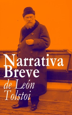 Narrativa Breve de León Tolstoi by León Tolstoi from Vearsa in General Novel category