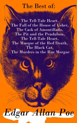The Best of Edgar Allan Poe: The Tell-Tale Heart, The Fall of the House of Usher, The Cask of Amontillado, The Pit and the Pendulum, The Tell-Tale Heart, The Masque of the Red Death, The Black Cat, The Murders in the Rue Morgue by Edgar Allan Poe from Vearsa in General Novel category