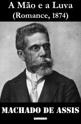 A Mão e a Luva by Machado De Assis from Vearsa in General Novel category
