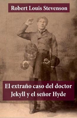El extraño caso del doctor Jekyll y el señor Hyde by Robert   Louis Stevenson from Vearsa in General Novel category