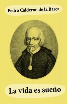 La vida es sueño by Pedro Calderón de la Barca from Vearsa in General Novel category