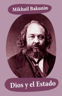 Dios y el Estado by Mikhail Bakunin from Vearsa in Politics category