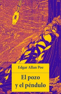El pozo y el péndulo by Edgar Allan- Poe from Vearsa in General Novel category