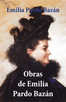 Obras de Emilia Pardo Bazán by Emilia Pardo Bazán from Vearsa in General Academics category